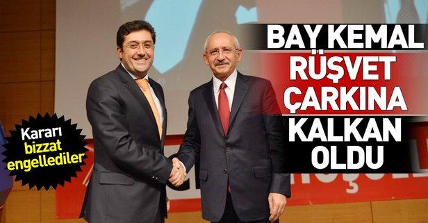 Kılıçdaroğlu rüşvet çarkına kalkan oldu