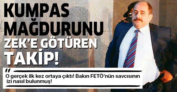 FETÖ'nün savcısı Zekeriya Öz'ün izi böyle bulundu!