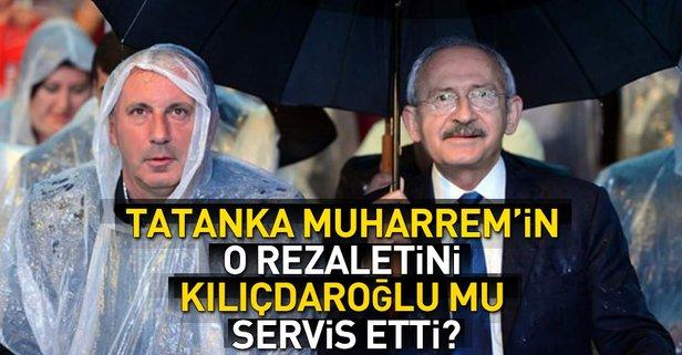 İnce'nin o rezaletini Kılıçdaroğlu mu servis etti?