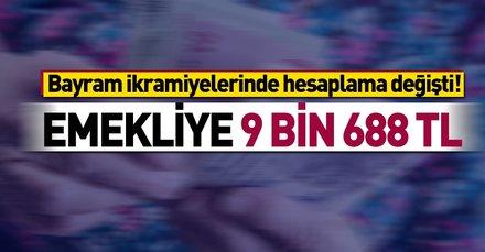 Emekliye 9 bin 688 TL