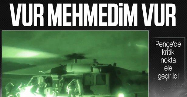 Mehmetçik kritik noktayı ele geçirdi