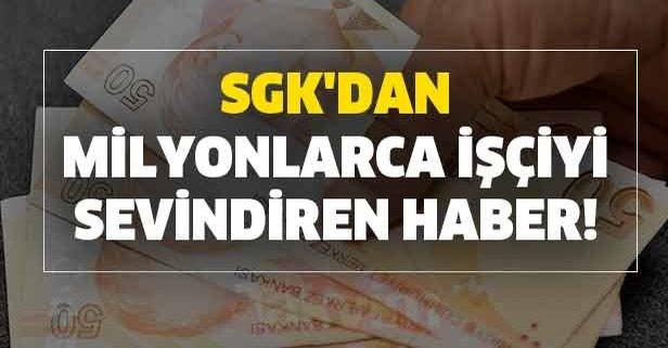 SGK'dan SSK milyonlarca işçiyi sevindiren haber!