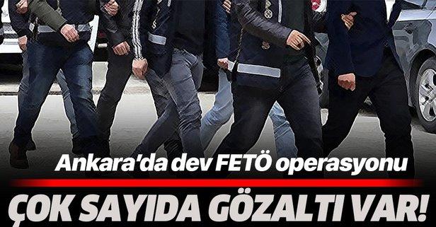 Ankara'da FETÖ operasyonu: Çok sayıda gözaltı var