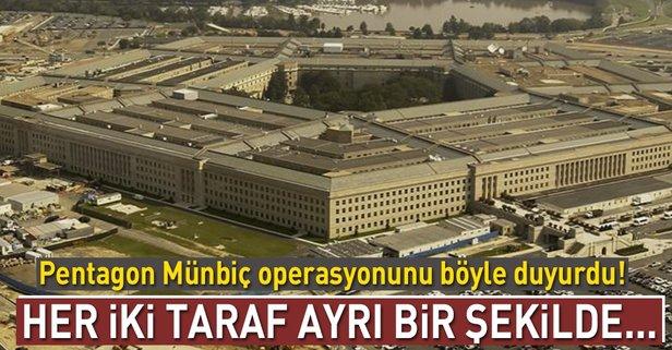 Son dakika: Pentagon'dan 'Münbiç' açıklaması