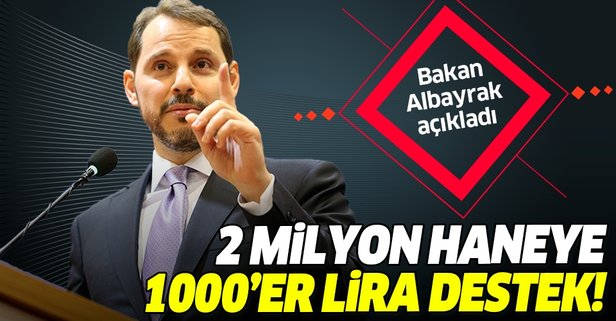 2 milyon haneye 1.000'er TL destek