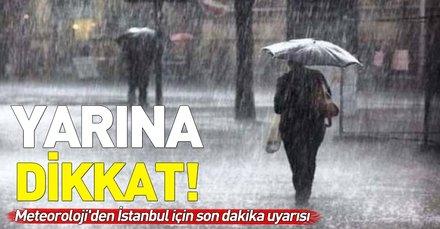 Meteoroloji'den İstanbul için son dakika uyarısı! Yarına dikkat! 22 Ocak 2019 Salı hava durumu