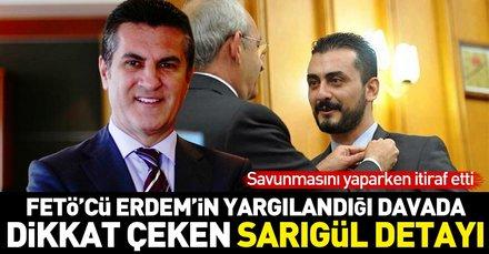 Eren Erdemin yargılandığı davada dikkat çeken Mustafa Sarıgül detayı