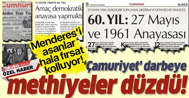 'Çamuriyet'ten 27 Mayıs darbesine güzelleme