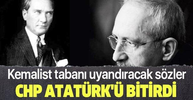 CHP Atatürk'ü bitirdi