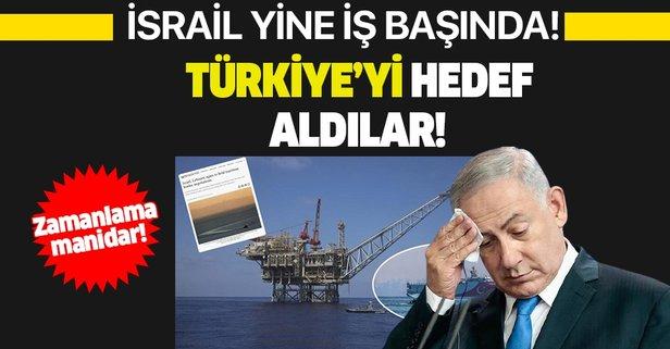 İsrail Türkiye'yi hedef aldı!