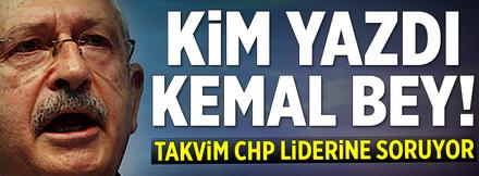 Kim yazdı Kemal Bey!