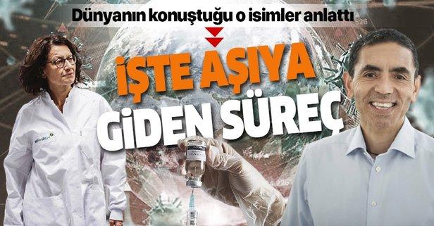 Prof. Dr. Uğur Şahin aşıya giden süreci anlattı