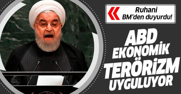 Ruhani'den flaş sözler! ABD terörizm uyguluyor...
