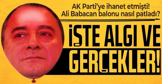 Ali Babacan balonu nasıl patladı?
