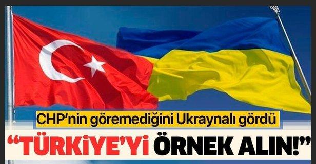 Ukrayna'dan 'Türkiye'yi örnek alın' çağrısı