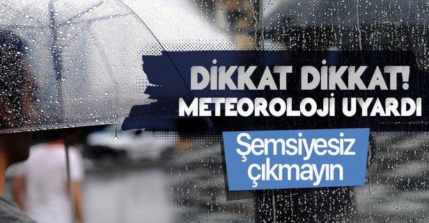 Meteorolojiden peş peşe uyarılar!
