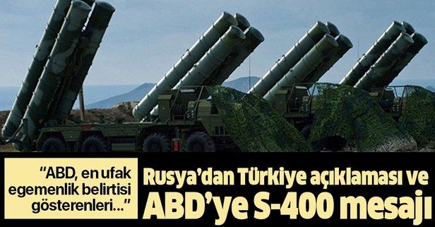 Rusya'dan flaş açıklama! ABD'ye S-400 mesajı