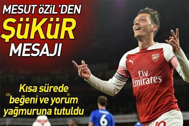 Mesut Özilden şükür mesajı