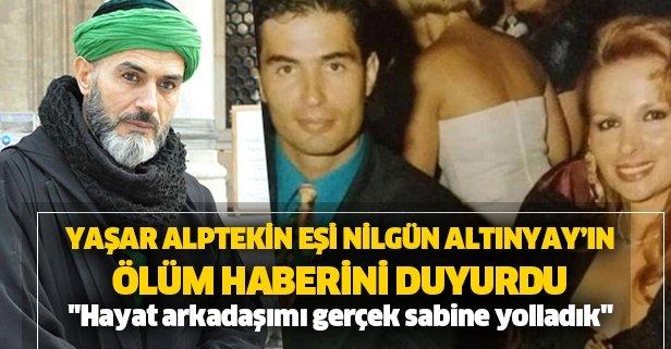 Yaşar Alptekin'in eşi hayatını kaybetti!