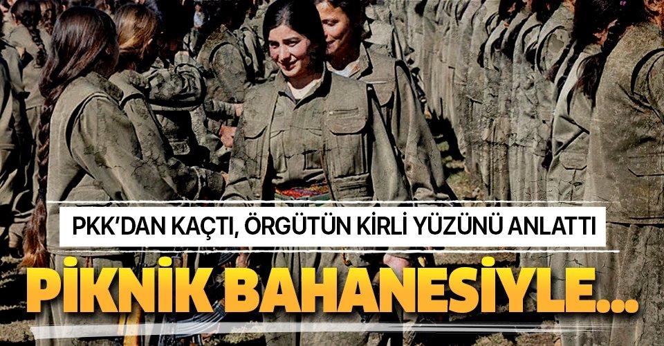 PKK'dan kaçtı örgütün kirli yüzünü anlattı! Piknik bahanesiyle...