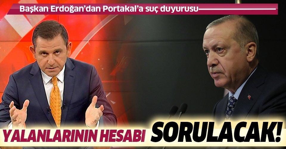 Son dakika: Başkan Erdoğan, sunucu Fatih Portakal hakkında suç duyurusunda bulundu