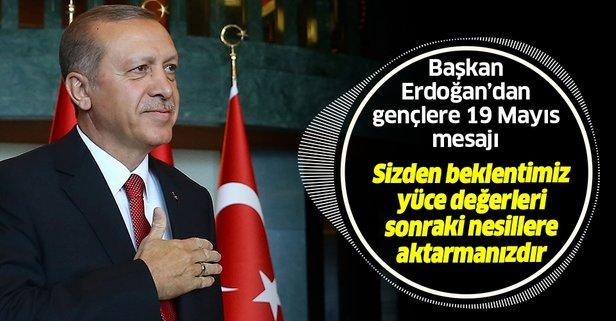Başkan Erdoğan'dan gençlere 19 Mayıs mesajı