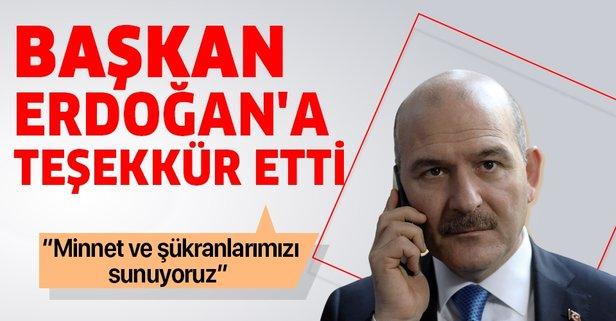 Bakan Soylu'dan Başkan Erdoğan'a teşekkür