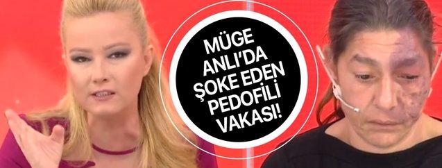 Müge Anlı pedofili olayıyla çileden çıktı! 60 yaşındaki adam 12 yaşındayken uygunsuz videolar gönderiyordu...