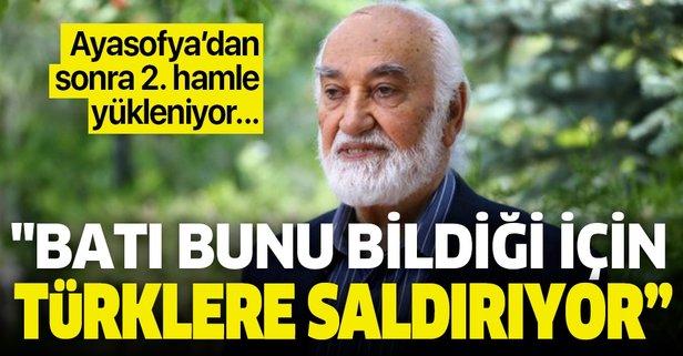 Batı bunu bildiği için Türklere saldırıyor