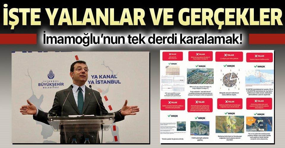 İmamoğlu'nun Kanal İstanbul'u karalama kampanyasına yalanlar ve gerçekler