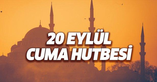 20 Eylül Cuma Hutbesi yayımlandı