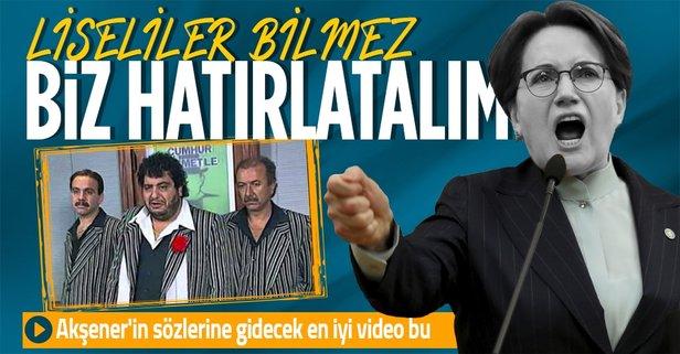 Akşener'in sözleri o videoyu hatırlattı