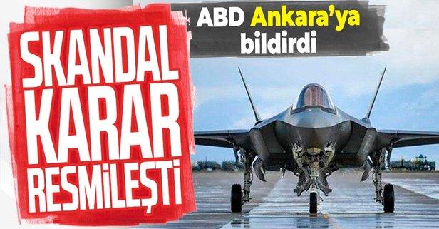 ABD kararını resmi olarak Türkiye'ye bildirdi!