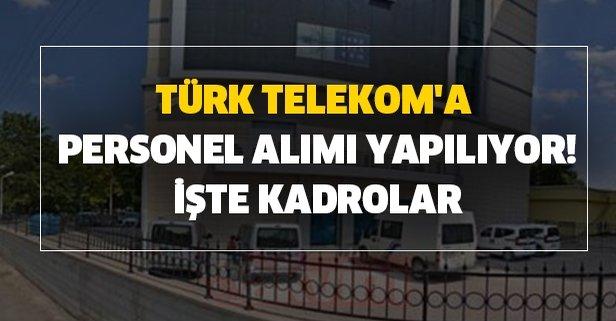 Türk Telekom'a personel alımı başvuru şartları nedir?