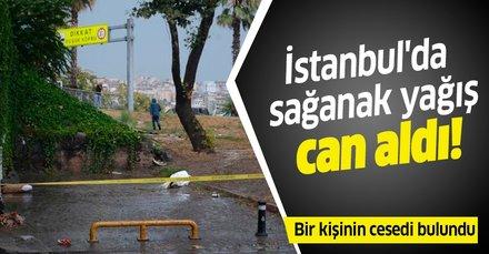 SON DAKİKA! İstanbul'da sağanak yağış can aldı!  Unkapanı altgeçidinde bir kişinin cansız bedeni bulundu