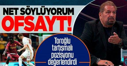 Erman Toroğlu: Göztepe'nin attığı gol ayakta da kafada da ofsayt