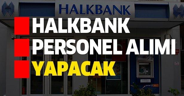 Halkbank personel alımı yapacak!