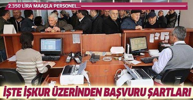 İŞKUR'dan 2.350 lira maaşla personel alımı!