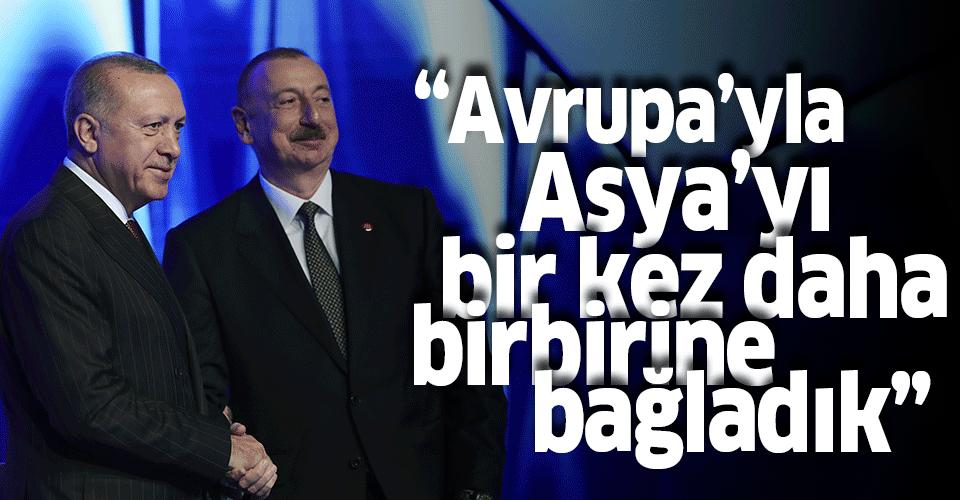 Başkan Erdoğan'dan TANAP paylaşımı: Avrupa'yla Asya'yı bir kez daha birbirine bağlıyoruz