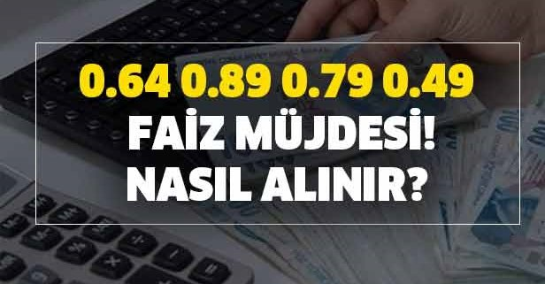 O bankalardan 0.64, 0.89, 0,79 ve 0.49 faiz müjdesi!