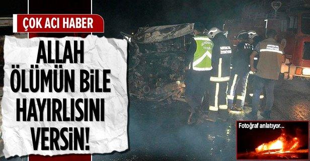 Feci kaza! 2 kişi yanarak hayatını kaybetti