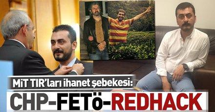 MİT TIR'ları ihanet şebekesi CHP-FETÖ-RedHack