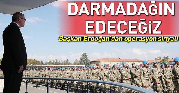 Başkan Erdoğan'dan operasyon sinyali!