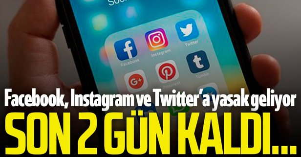 Facebook, Instagram ve Twitter için flaş karar! 2 gün kaldı...