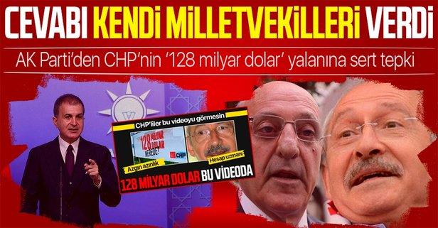 CHP'nin '128 milyar dolar' yalanına tepki!