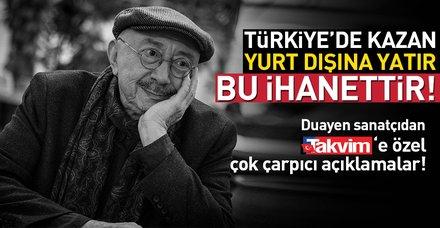 Türkiye'de kazan yurt dışına yatır bu ihanettir