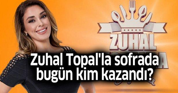 Zuhal Topal'la Sofrada bu hafta kim kazandı? İşte puan durumu
