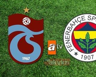Fenerbahçe Trabzonspor maçı ATV canlı izle | Türkiye Kupası yarı final
