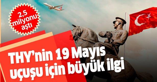 THY'nin 19 Mayıs uçuşu için büyük ilgi