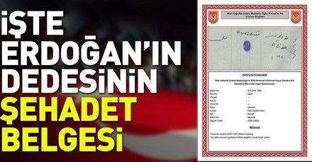 İşte Erdoğan'ın dedesinin şehadet belgesi